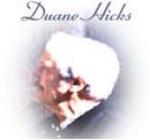 Duane Hicks: 1937-2003